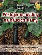 Pěstujeme rostliny na balících slámy