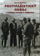 Protifašistický odboj v okrese Poprad a Kežmarok