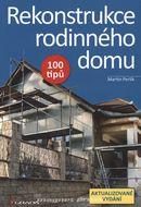 Rekonstrukce rodinného domu - 2., aktualizované vydání