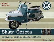 Skútr Čezeta: Renovace, údržba, opravy, technika - 2., rozšířené vydání