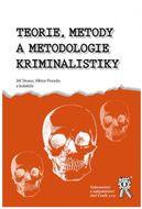 Teorie, metody a metodologie kriminalistiky