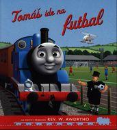 Tomáš a jeho kamaráti: Tomáš ide na futbal