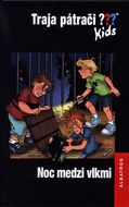 Traja pátrači Kids: Noc medzi vlkmi