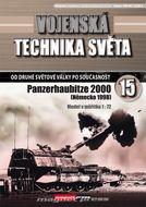 Vojenská technika světa č.15 - Samohybná húfnica Panzerhaubitze 2000