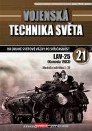 Vojenská technika světa č.21 - Obrnený transportér LAV-25