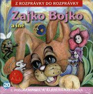 Z rozprávky do rozprávky č.20 - Zajko Bojko