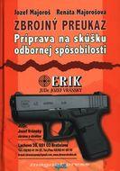 Zbrojný preukaz - Príprava na skúšku odbornej spôsobilosti