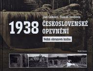 Československé opevnění 1938: Velká obrazová kniha