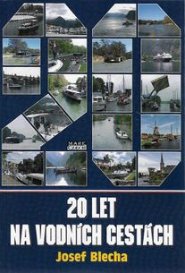 20 let na vodních cestách