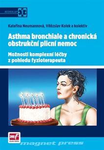 Asthma bronchiale a CHOPN - Možnosti komplexní léčby z pohledu fyzioterapeuta
