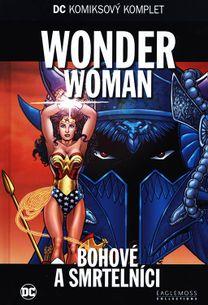 DC KK 52: WONDER WOMAN - Bohové a smrtelníci