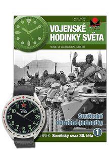 Vojenské hodinky světa č.01 - Sovětské obrněné jednotky 80. léta