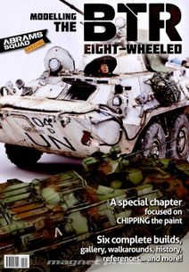 Abrams Squad Special 2015 - Modelling the BTR