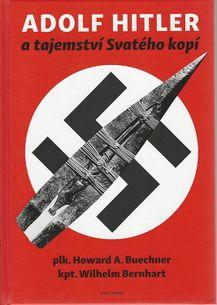 Adolf Hitlet a tajemství Svatého kopí