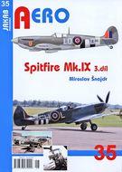 Aero 35 - Spitfire Mk.IX (3. díl)