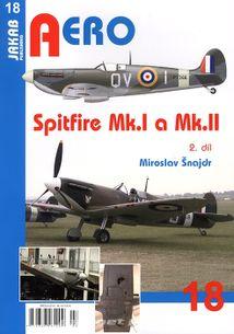 Aero 18 - Spitfire Mk. I a Mk. II 2. díl