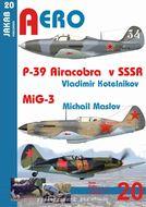 Aero 20 - P-39 Airacobra v SSSR , MiG-3,