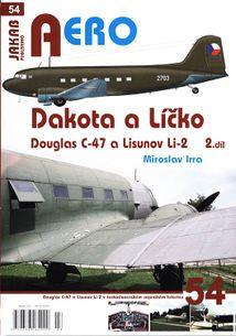AERO 54: DAKOTA A LICKO, DOUGLAS C-47 A LISUNOV LI-2 2.DIL