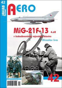 Aero 42 - MiG-21F-13 v československém vojenském letectvu 4.díl