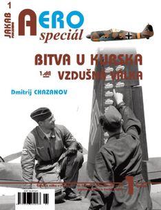 AERO speciál č.1: Bitva u Kurska 1943 - Vzdušná válka (1.díl)