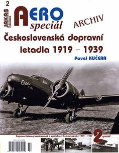 AERO speciál č.2/2018: Československá dopravní letadla 1919-1939