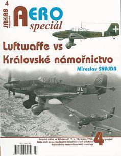 AERO speciál č.4/2019: LUFTWAFFE VS KRALOVSKE NAMORNICTVO
