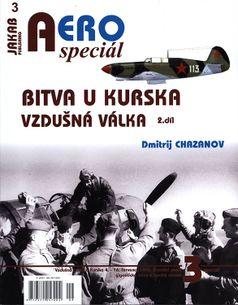 AERO speciál č.3/2018: Bitva u Kurska 1943 - Vzdušná válka (2.díl)