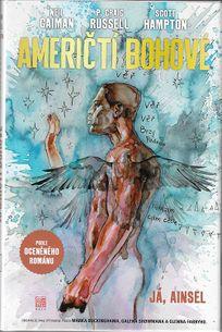 Američtí bohové 2: Já, Ainsel