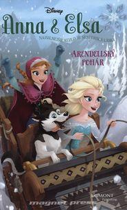 Anna a Elsa - Arendellský pohár