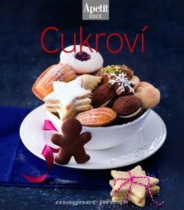 Cukroví - Kuchařka Edice Apetit 