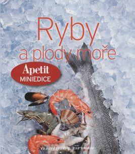 Ryby a plody moře - Apetit miniedice (paperback)
