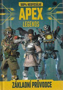 APEX LEGENDS - Základní průvodce - 100% neoficiální
