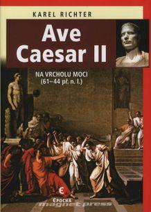 Ave Caesar II, Na vrcholu moci (61–44 př. n. l.)