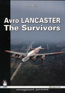 Avro Lancaster - The Survivors