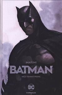 Batman: Můj Temný princ