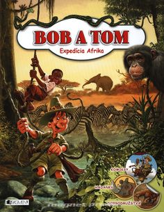 Bob a Tom - Expedícia Afrika