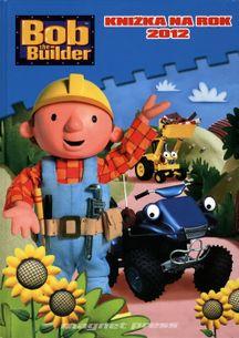 Bob the builder - knižka na rok 2012