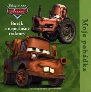 Auta - Burák a neposlušné traktory - Moje pohádka