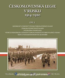 Československá legie v Rusku 1914 - 1920 1.díl