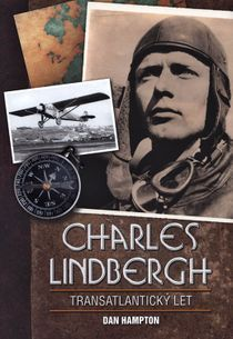 Charles Lindbergh - Transatlantický let