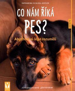 Co nám říká pes? - Abychom si lépe rozuměli