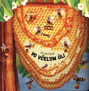 Čo sa deje vo včeľom úli