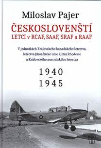 Českoslovenští letci v RCAF SAAF SRAF a RAAF