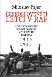 Českoslovenští letci v RAF - Jednotky britského bombardovacího a pobřežního letectva 1940-1945