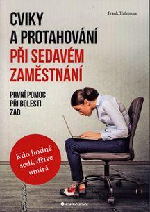 Cviky a protahování při sedavém zaměstnání