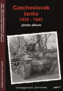 Czechoslovak tanks 1930-1945, photo album, part 1
