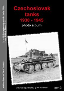 Czechoslovak tanks 1930 – 1945, photo album, part 2