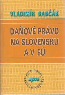 Daňové právo na Slovensku a v EU