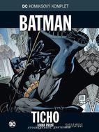 DC KK 1 - Batman: Ticho - kniha první