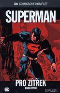DC KK 9 - Superman: Pro zítřek - kniha první